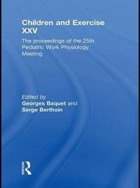 Children and Exercise XXV