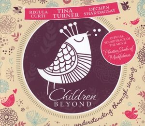 Children Beyond (Re-Release), Tina Turner, Dechen Shak-Dagsay, Regula Curti