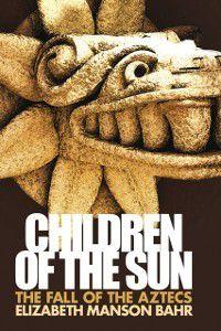 Children of the Sun, Elizabeth Manson Bahr