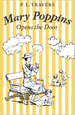 Children's - E-books - Fiction: Mary Poppins Opens the Door, P. L. TRAVERS