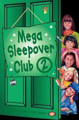 Children's - E-books - Fiction: Mega Sleepover 2 (The Sleepover Club), Narinder Dhami, Rose Impey