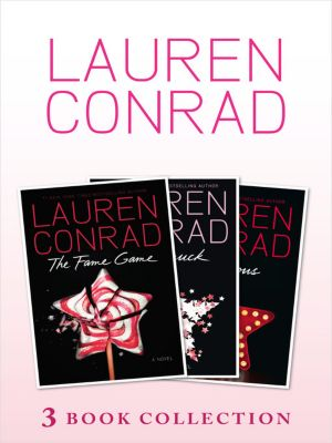 Children's - E-books - Fiction: The Fame Game, Starstruck, Infamous: 3 book Collection, Lauren Conrad