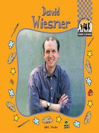Children's Illustrators: David Weisner, Jill C. Wheeler