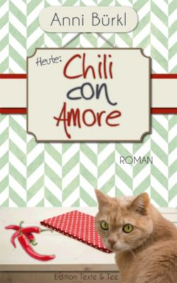 Chili Con amore, Anni Bürkl