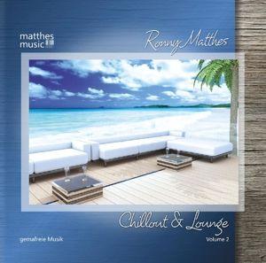 Chillout & Lounge (Vol.2) - Gemafreie Lounge und Barmusik, Ronny Matthes