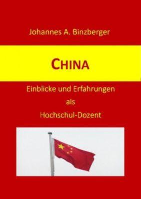 China, Johannes A. Dr. Binzberger