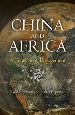 China and Africa, David H. Shinn, Joshua Eisenman