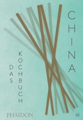 China - Das Kochbuch, Kei Lum Chan, Diora Fong Chan