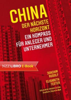 China: der nächste Horizont, Elisabeth Tester, Joachim Rudolf