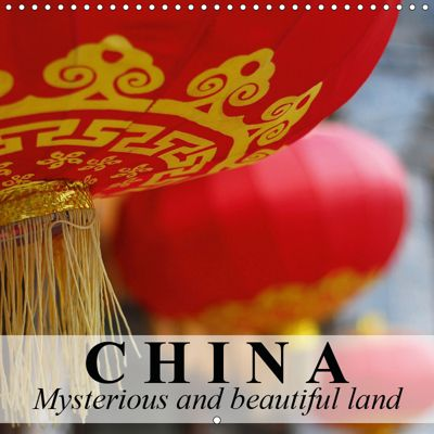 China Mysterious and beautiful land (Wall Calendar 2019 300 × 300 mm Square), Elisabeth Stanzer