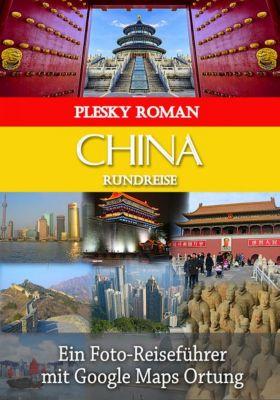 China Rundreise, Roman Plesky