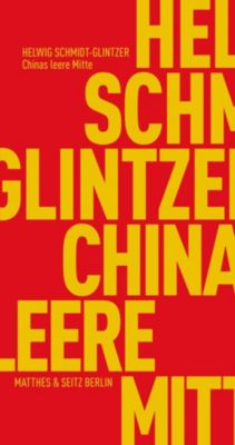 Chinas leere Mitte, Helwig Schmidt-Glintzer