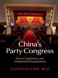 China's Party Congress, Guoguang Wu