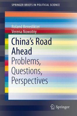 China's Road Ahead, Roland Benedikter, Verena Nowotny