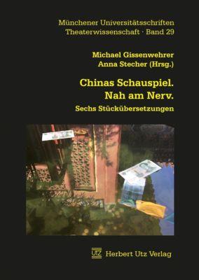 Chinas Schauspiel. Nah am Nerv., Michael Gissenwehrer