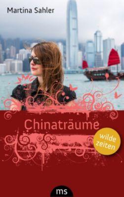 Chinaträume, Martina Sahler