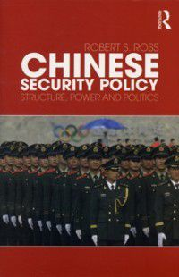 Chinese Security Policy, Robert Ross