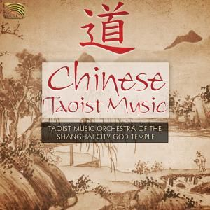 Chinese Taoist Music, Taoist Music Orch.Of The Shanghai City God Temple