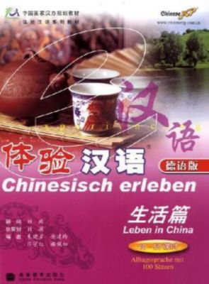 Chinesisch erleben - Leben in China, m. MP3-CD, Xiaoxing Zhu