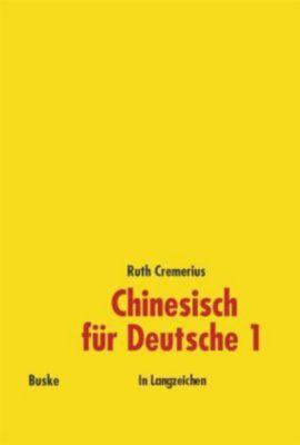 Chinesisch für Deutsche, In Langzeichen, Ruth Cremerius