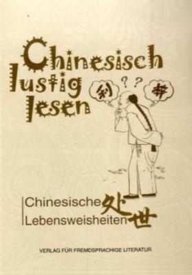 Chinesisch lustig lesen: Chinesische Lebensweisheiten