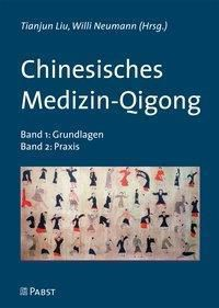 Chinesisches Medizin-Qigong. 2 Bände