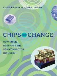 Chips and Change, Clair Brown, Greg Linden