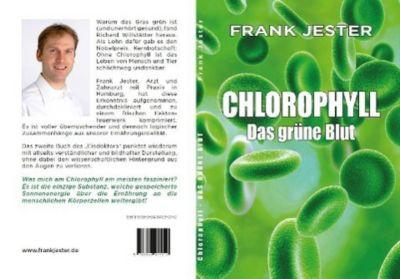 Chlorophyll. Das grüne Blut, Frank Jester