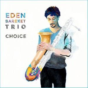 Choice, Eden Trio Bareket