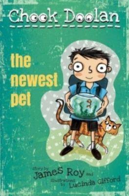 Chook Doolan: The Newest Pet, James Roy