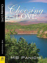 Choosing Love, M. B. Panichi
