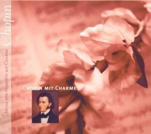 Chopin Mit Charme, Diverse Interpreten