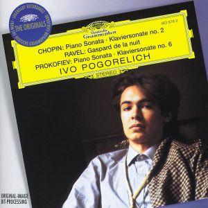 Chopin: Piano Sonata No.2 / Ravel: Gaspard de la nuit / Prokofiev: Piano Sonata No.6, Ivo Pogorelich