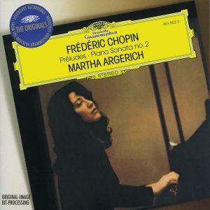 Chopin: Preludes, Sonata No.2, Martha Argerich