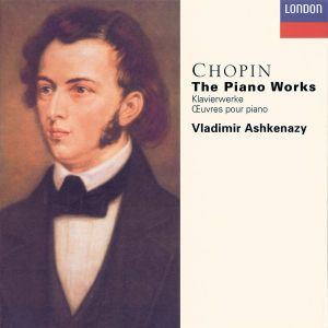 Chopin: The Piano Works, Vladimir Ashkenazy