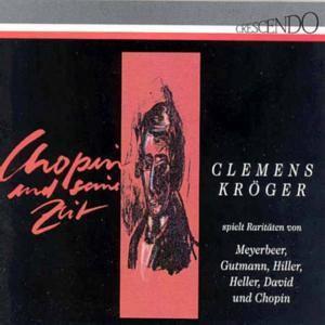 Chopin Und Seine Zeit, Clemens Kröger