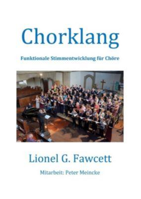 Chorklang, Lionel G. Fawcett