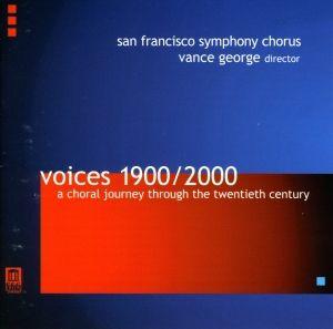 Chorwerke 1900-2000, George, San Francisco Symphony Chorus