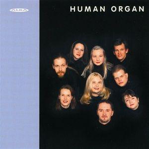 Chorwerke, Human Organ
