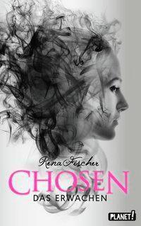 Chosen - Das Erwachen, Rena Fischer
