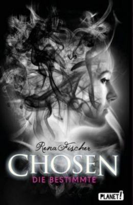 Chosen - Die Bestimmte, Rena Fischer