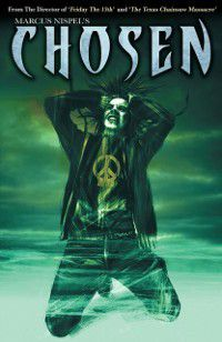 CHOSEN Graphic Novel, Volume 1, Chuck Dixon, Gotham Chopra, Marcus Nispel, Sharad Devarajan
