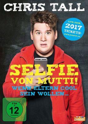 Chris Tall - Selfie von Mutti, Chris Tall