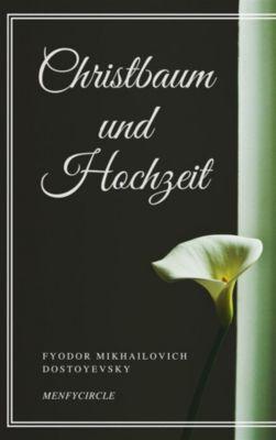 Christbaum und Hochzeit, Fyodor Mikhailovich Dostoyevsky
