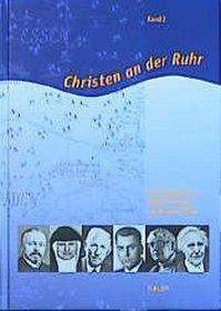 Christen an der Ruhr, Alfred Pothmann, Reimund Haas