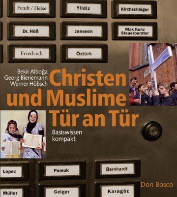 Christen und Muslime Tür an Tür, Bekir Alboga, Georg Bienemann, Werner Höbsch