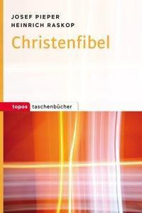 Christenfibel, Josef Pieper, Heinrich Raskop