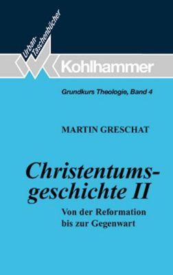 Christentumsgeschichte, Martin Greschat