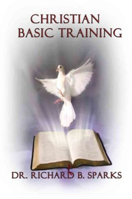 Christian Basic Training, Richard Sparks