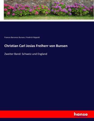 Christian Carl Josias Freiherr von Bunsen